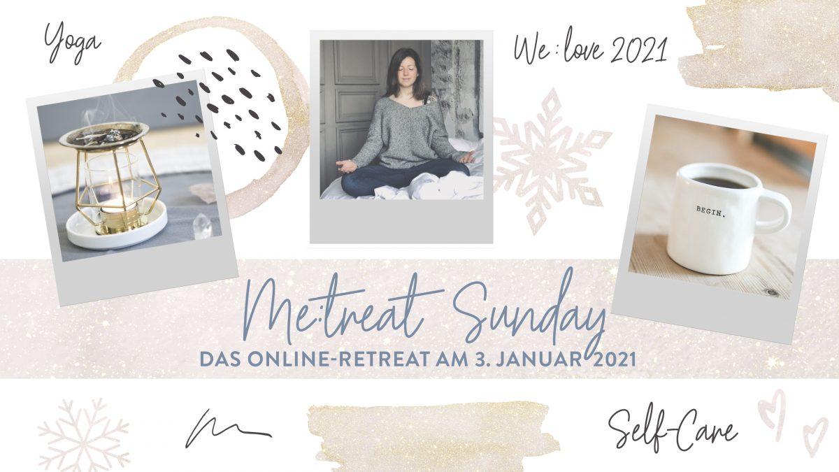 ME:treat Online Retreat Januar 2021