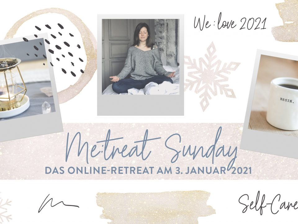 ME:treat Online Retreat Januar 2021